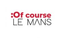 Of course - Le Mans Métropole